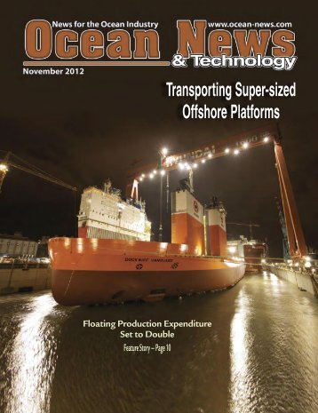 Editorial Focus Transporting Super-sized Offshore Platforms