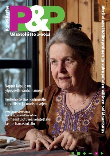 Väestöliitto 1•2012 Vappu Taipale on ylpeydellä vanha nainen ...