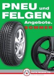 Pneu und Felgen - Sommer 2012. - Auto Moser AG
