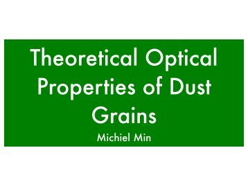 Theoretical Optical Properties of Dust Grains