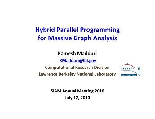 Hybrid Parallel Programming for Massive Graph Analysis