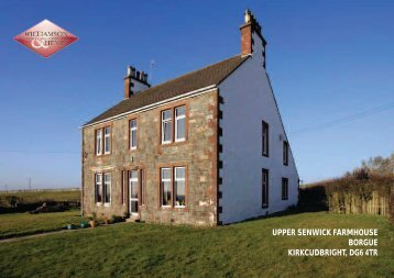 upper senwick farmhouse borgue kirkcudbright, dg6 4tr - Williamson ...