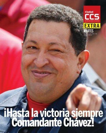 ¡Hasta la victoria siempre Comandante Chávez!