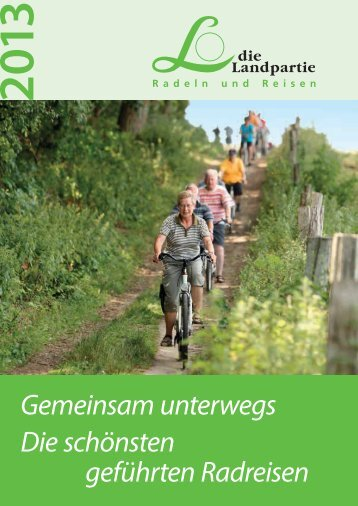 Gemeinsam unterwegs - Die Landpartie Radeln und Reisen GmbH
