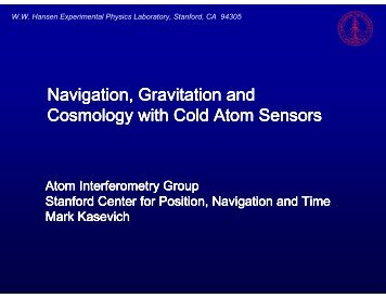 Navigation, Gravitation and Cosmology with Cold Atom ... - INFN
