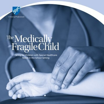 The Medically Fragile Child: Caring for Children with Special ...