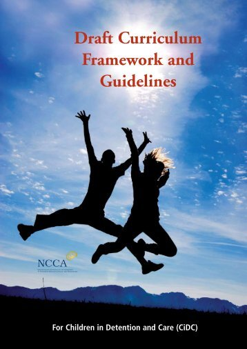 Draft Curriculum Framework and Guidelines for Children in - NCCA