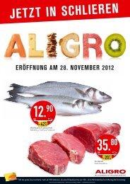 jetzt in schlieren eröffnung am 28. november 2012 - Aligro