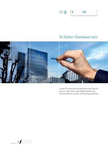 Broschüre «St.Galler Glasfasernetz - Glasfasernetz SGSW - Sankt ...