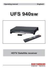 9363692, Operating manual HDTV Satellite receiver UFS ... - Kathrein