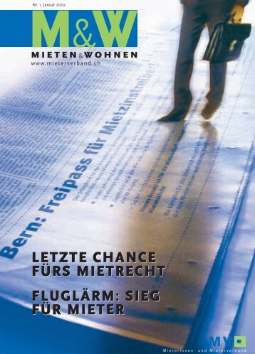 LETZTE CHANCE FÜRS MIETRECHT FLUGLÄRM ... - Mieterverband