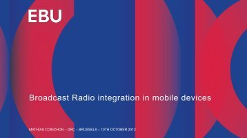 Broadcast Radio integration in mobile devices - EBU
