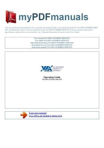 User manual VIA EPIA-M SERIES MINI-ITX - MY PDF MANUALS