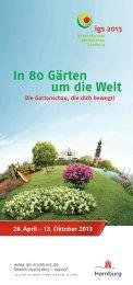 In 80 Gärten um die Welt - Internationale Gartenschau Hamburg 2013