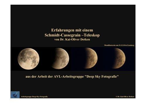 Erfahrungen mit einem Schmidt Cassegrain –Teleskop