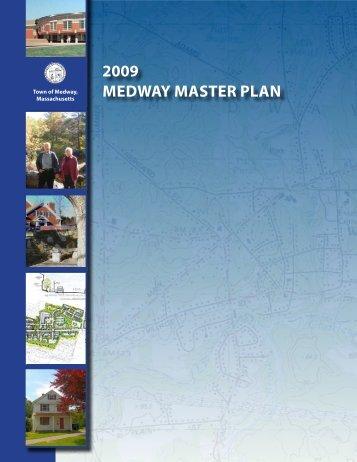 2009 Medway MasTer Plan - Medway, Massachusetts