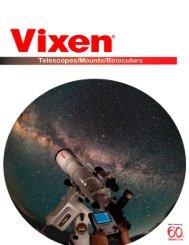 Vixen Telescope Catalog - Vixen Optics