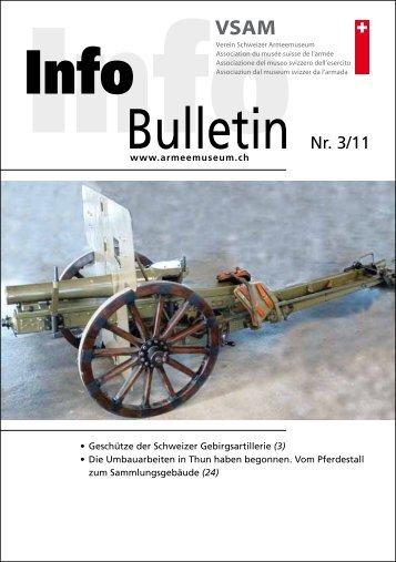 Bulletin Nr. 3/11 - Verein Schweizer Armeemuseum