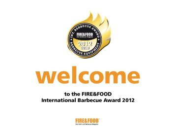 to the FIRE&FOOD International Barbecue Award 2012 - BBQ Award