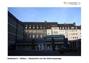 Gebäude A – Altbau – Ostansicht von der Scharnpassage
