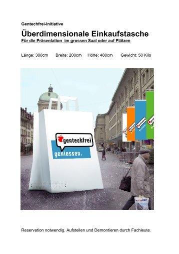 Überdimensionale Einkaufstasche - Gentechfrei-Initiative