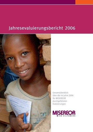 Evaluierungsbericht 2006 (pdf, 2 MB) - Misereor