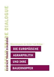 Die europäische Agrarpolitik und ihre Bauernopfer - Misereor