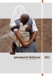 Jahresbericht Weltkirche 2011 - Misereor