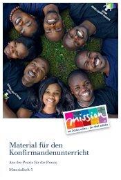 Material für den Konfirmanden unterricht - mission.de