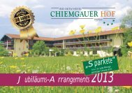 Jubiläums-Arrangements 2013 - Hotel Chiemgauer Hof