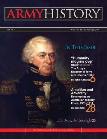 Army History, Issue 85, Fall 2012 - US Army Center Of Military History