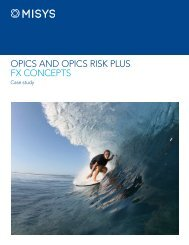 OPICS AND OPICS RISK PLUS FX CONCEPTS - Misys