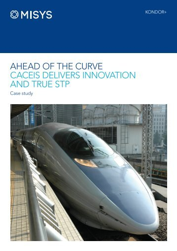 AHEAD OF THE CURVE CACEIS DELIVERS INNOVATION ... - Misys