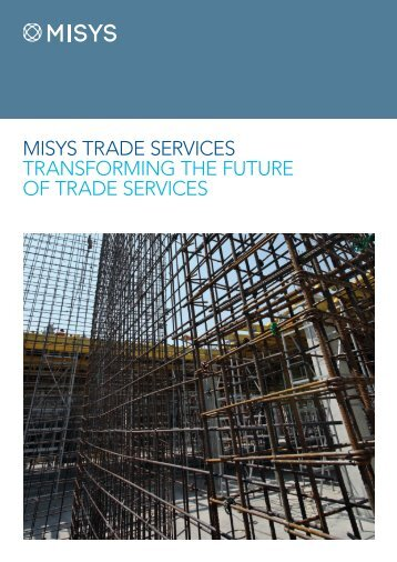 MISYS TRADE SERVICES TRANSFORMING THE FUTURE OF ...