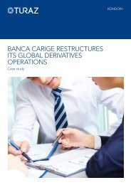 Banca carige restructures its gloBal derivatives operations - Misys
