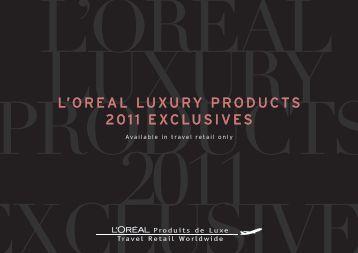 catalogue-2011-05.pd.. - PRESS TRAVEL RETAILS LUXE, LOREAL