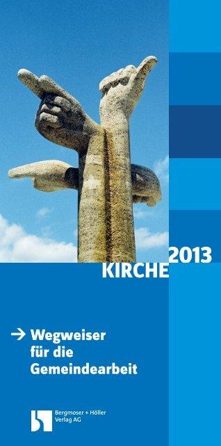 KIRCHE - Bergmoser + Höller Verlag AG