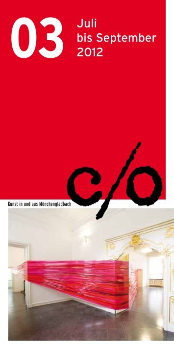 Juli bis September 2012 - c/o Kunst in und aus Mönchengladbach