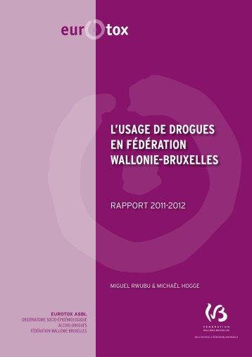 L'USAGE DE DROGUES EN FÉDÉRATION WALLONIE-BRUXELLES