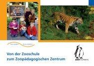 Von der Zooschule zum Zoopädagogischen Zentrum - Zoo Wuppertal