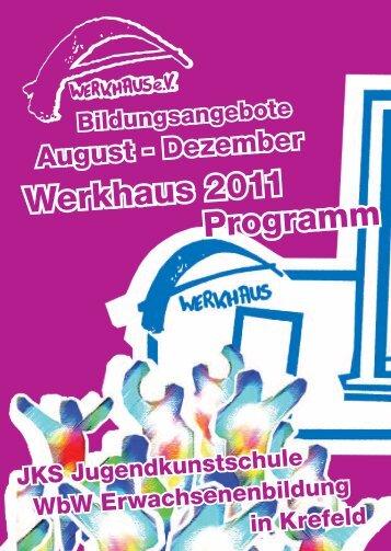 Werkhaus Programm 2/2011 - Werkhaus e.V.
