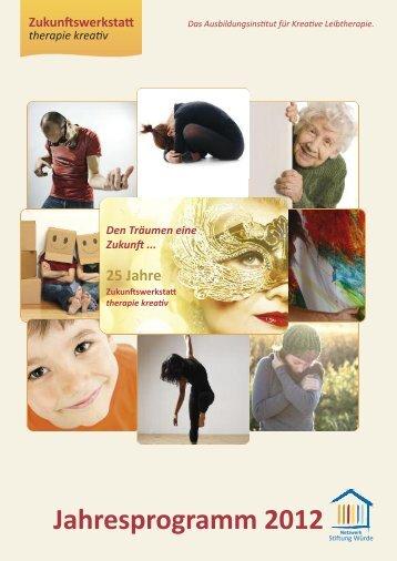 Jahresprogramm 2012 - Zukunftswerkstatt therapie kreativ