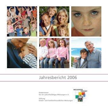 Jahresbericht 2006 - Stiftung kinder- und familienfreundliches ...