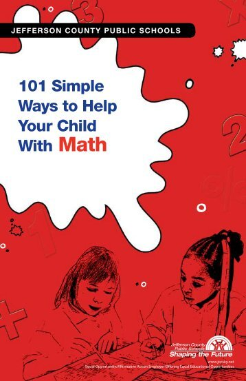 101 Simple Ways to Help Your Child With Math - Jefferson County ...