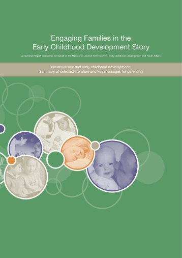 Neuroscience And Early Childhood Development: Summary Of Selected