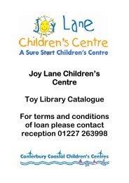 Joy Lane Children's Centre Toy Library Catalogue ... - Kent Trust Web