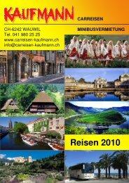 Reiseprogramm 2010 Korrigiert 04 01 10 2 - Kaufmann Reisen
