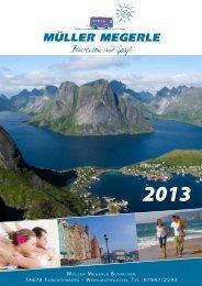 Reisekatalog für das Jahr 2013 - Müller Megerle Busreisen