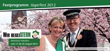 Festprogramm Jägerfest 2012 - Jägerverein Neheim 1834 e.V.