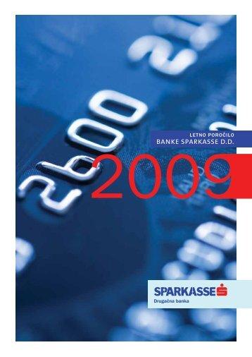 Letno poročilo 2009 - Banka Sparkasse